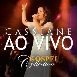 Download Cassiane - Ao Vivo - Gospel Collection [Mp3] via Torrent