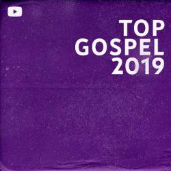 Download Top Gospel 2020 - YouTube Music 2021 [Mp3] via Torrent
